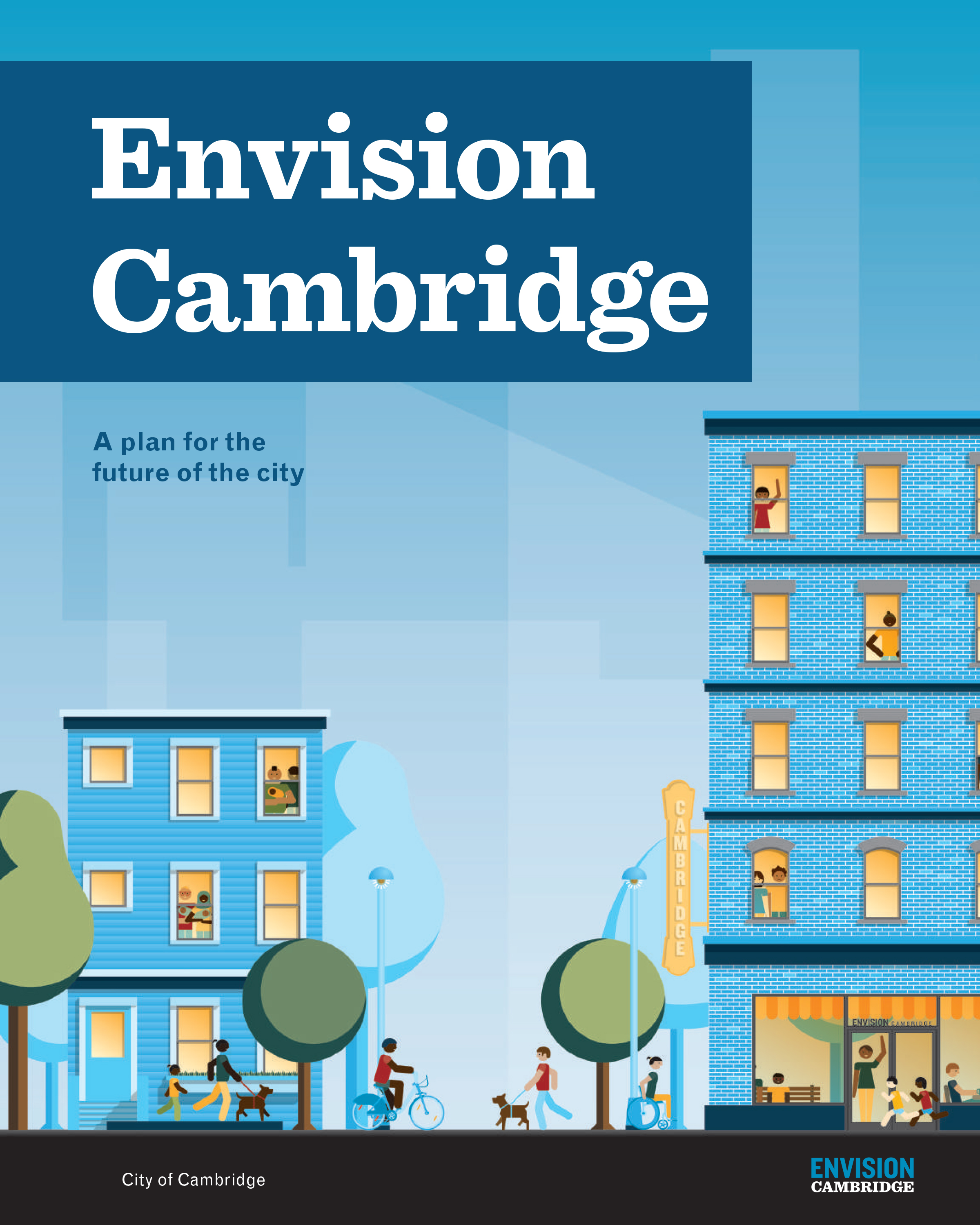 The Envision Cambridge citywide plan is here!