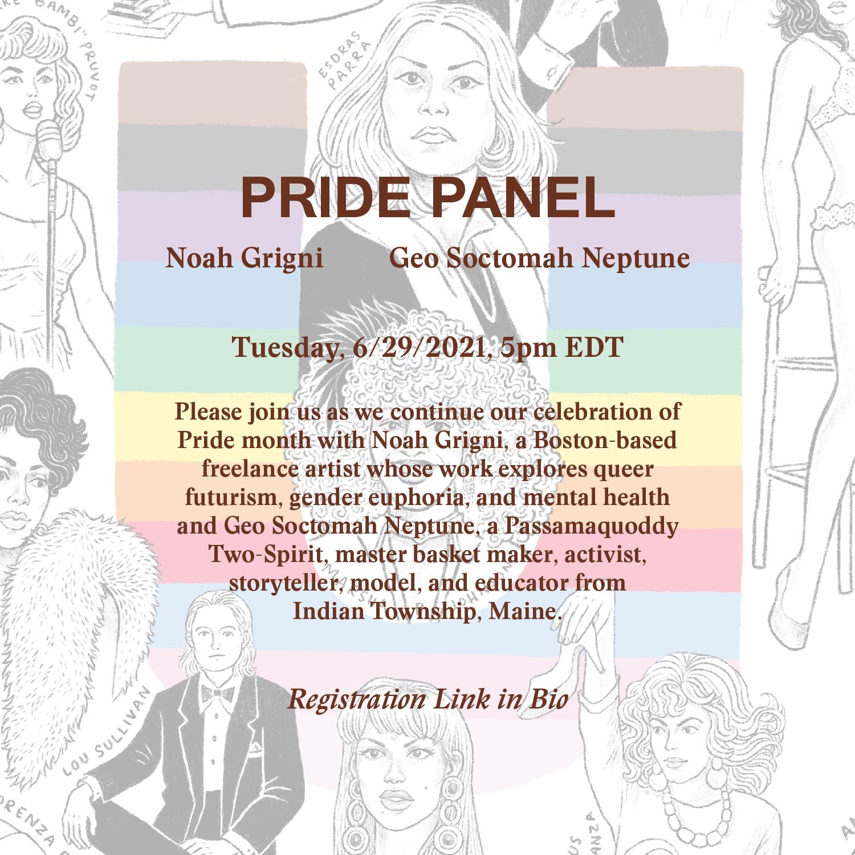PRIDE PANEL on 6/29 – Noah Grigni & Geo Soctomah Neptune